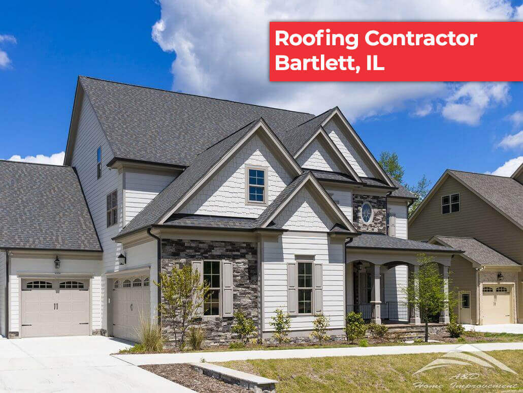 Roofing Contractors Bartlett Il Roofing Services A Amp D